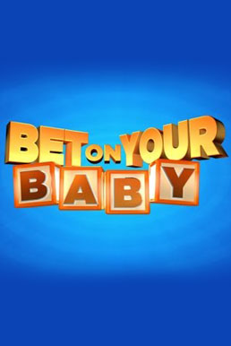 Bet on Your Baby (Season 1)