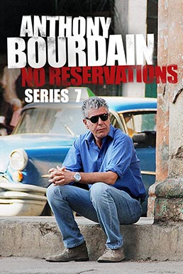 Anthony Bourdain: No Reservations (Season 7)